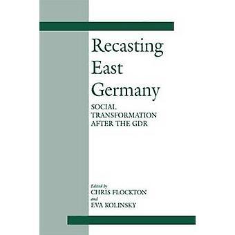 Recasting East Germany by Flockton & Chris