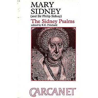 Mary Sidney Condessa de Pembroke 15611621 Sir Philip Sidney o Sidney Salmos de Pritchard & R. E.