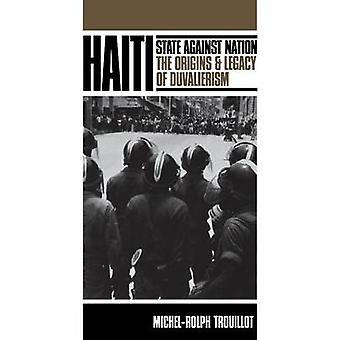 Haiti State Against Nation by Trouillot & MichelRolph