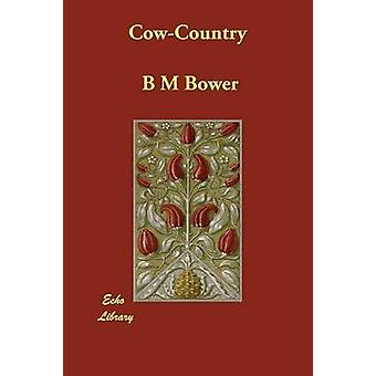 CowCountry jäseneltä Bower & B. M.