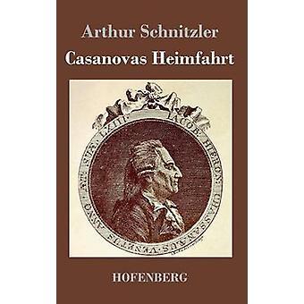 Casanovas Heimfahrt av Arthur Schnitzler