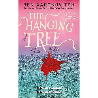 The Hanging Tree by Ben Aaronovitch - 9780575132559 Book
