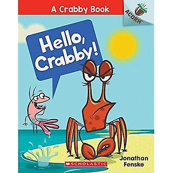 Hello, Crabby!: An Acorn Book (Crabby Book)