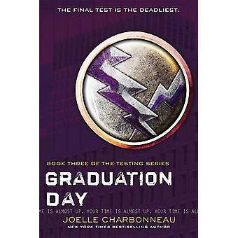 Graduation Day by Joelle Charbonneau - 9780544541207 Book