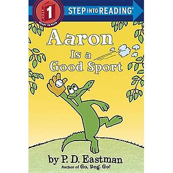 Aaron Is a Good Sport by P D Eastman - 9780553508420 Book