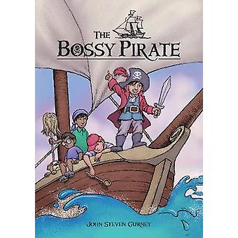 The Bossy Pirate by The Bossy Pirate - 9780764356254 Book