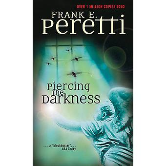 Piercing the Darkness by Frank E Peretti - 9780842363723 Book