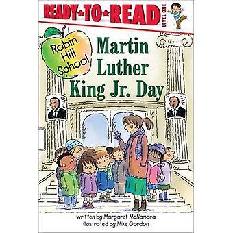 Martin Luther King Jr. Day by Margaret McNamara - Mike Gordon - 97814