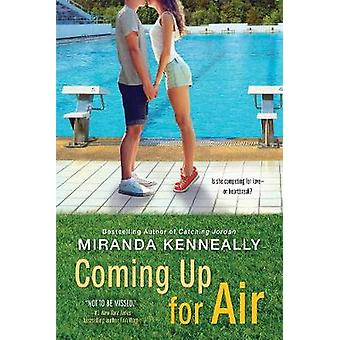 Coming Up for Air by Miranda Kenneally - 9781492630111 Book