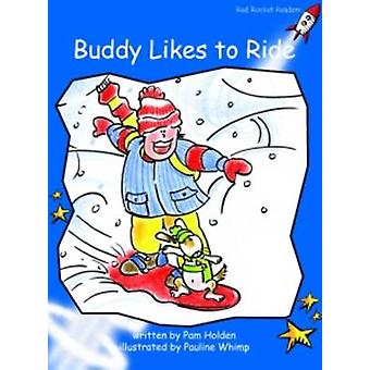 Buddy Likes to Ride - Early - Level 3 (International edition) by Pam Ho