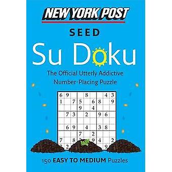 Seed Su Doku by New York Post - 9780062265623 Book