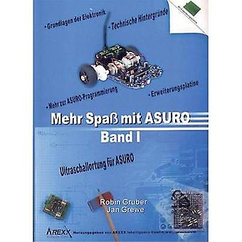 Arexx Textbook Mehr Spaß mit ASURO, Band 1 Suitable for (robot assembly kit):