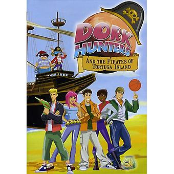 Dork Hunters & Pirates of Tortuga Island [DVD] USA import