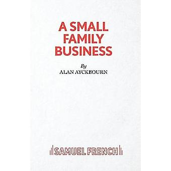 A Small Family Business 9780573016691 by Alan Ayckbourn