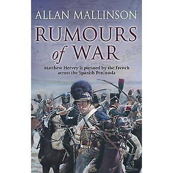 Rumours of War by Allan Mallinson - 9780553813524 Book