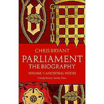 Parlement - de stem van de Ancesteral biografie - deel 1 - door Chris Bryan