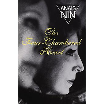 The Four-Chambered Heart - Vol III - Nin's Continuous Novel by Anais Ni
