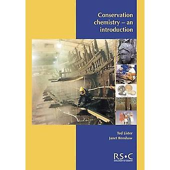 Conservation Chemistry - An Introduction by Ted Lister - 9780854043958