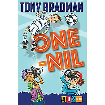 One Nil - 4u2read by Tony Bradman - Michael Broad - 9781781125977 Book
