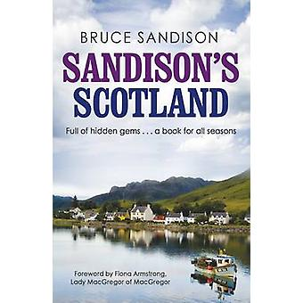 Sandison's Scotland by Bruce Sandison - Fiona Armstrong - 97818450242