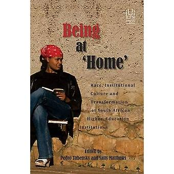 Being at Home - Race - Institutional Culture and Transformation at Sou