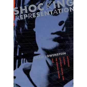 Shocking Representation - Historical Trauma - National Cinema - and th