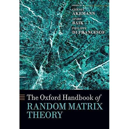 The Oxford Handbook of Random Matrix Theory (Oxford Handbooks in Mathematics)