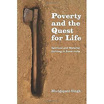 Armut und das Streben nach Leben: geistige und materielle Streben im ländlichen Indien