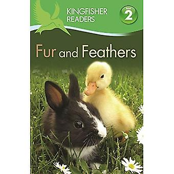 Kingfisher Readers: Fur and Feathers (Level 2: Beginning to Read Alone) (Kingfisher Readers Level 2)