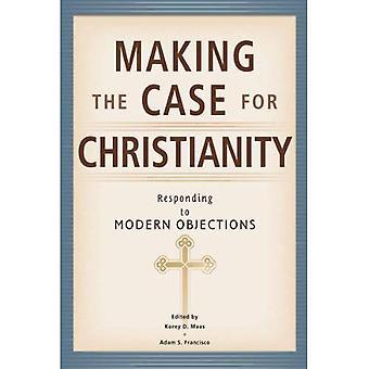 Making the Case for christianisme: répondre aux objectifs modernes