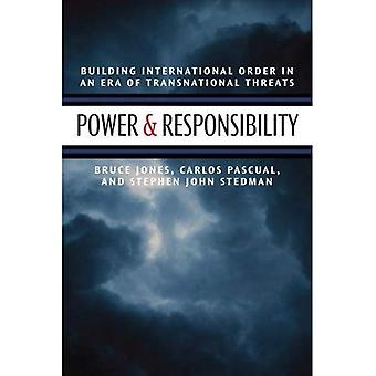 Power and Responsibility: Building International Order in an Era of Transnational Threat
