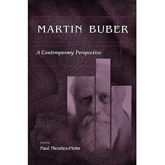 Martin Buber: Eine zeitgenössische Perspektive
