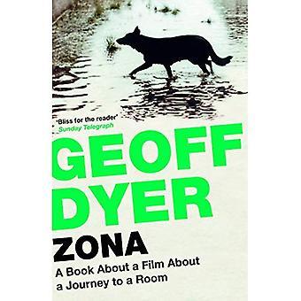 Zona: Un livre sur un Film sur un voyage dans une chambre