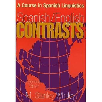 Contrastes de español e inglés: Un curso en lingüística española
