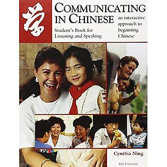 Communicating in Chinese: Listening & Speaking