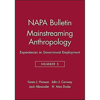 Mainstreaming Anthropologie-Erfahrungen in der Regierung Beschäftigung