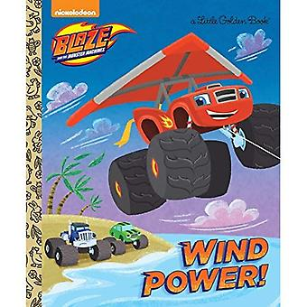 Wind Power! (Blaze and the Monster Machines) (Little Golden Book)