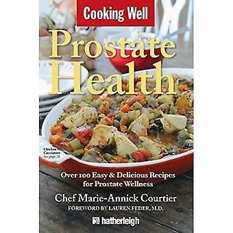 Cooking Well: Prostate Health