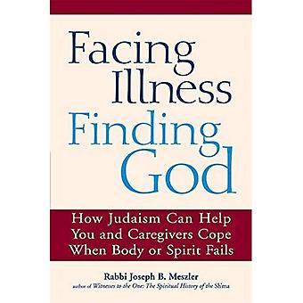 Face à la maladie, trouver Dieu: Comment le judaïsme peut aider vous et soignants face lorsque le corps ou l'esprit ne parvient pas