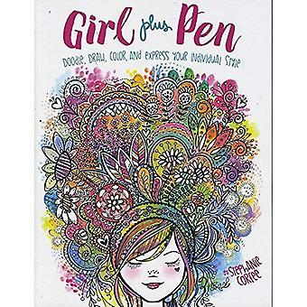 Jente pluss penn: Doodle, tegne, farge og uttrykke din stil (lage den selv)