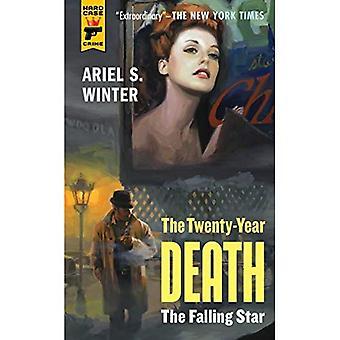L'étoile filante (livre de trilogie de la mort de vingt ans 2)