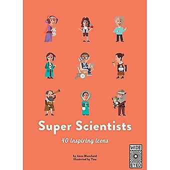 Super Scientists (40 Inspiring Icons)