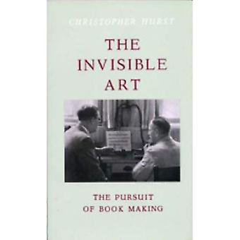 The Invisible Art: Het nastreven van de bookmaker