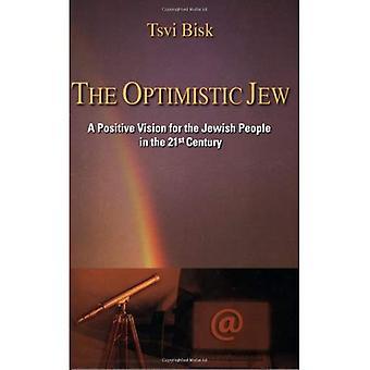 De optimistische Jood: Een positieve visie voor het Joodse volk in de 21e eeuw