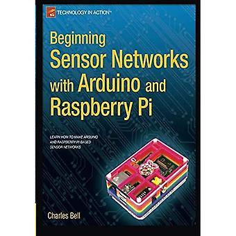 Anfang Sensornetzwerke mit Arduino und Raspberry Pi (Technology in Action)