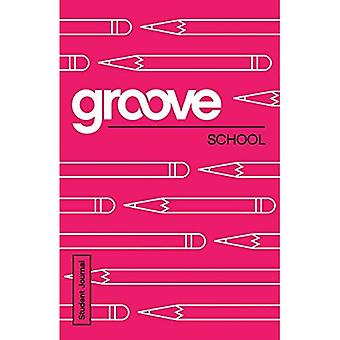 Groove: School Student Journal (Groove)