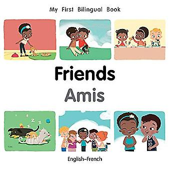 My First Bilingual Book-Friends (English-French)� (My First Bilingual Book) [Board book]
