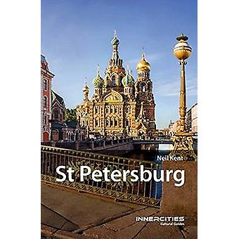 St. Petersburg by Neil Kent - 9781909930490 Book