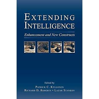 Extending Intelligence Enhancement and New Constructs by Kyllonen & Patrick C.