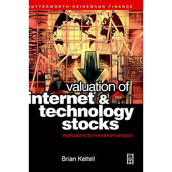 Valuation of Internet and Technology Stocks by Kettell & Brian